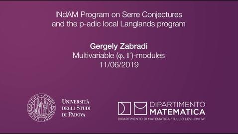 Thumbnail for entry 4.5 Gergely Zabradi , Multivariable (\varphi,\Gamma)-modules, 11 June 2019, INdAM Program