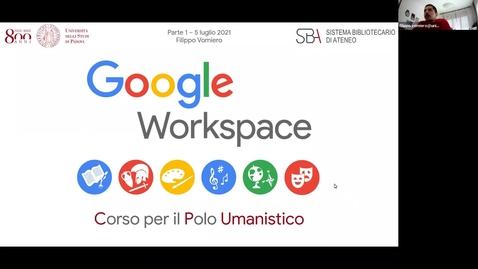 "Thumbnail for entry Seminario ""Google Workspace"" prima parte"