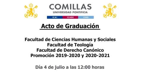 Miniatura para la entrada Acto de Graduación - Facultad de Ciencias Humanas y Sociales, Facultad de Teología y Facultad de Derecho Canónico - Promoción 2019-2020 y 2020-2021