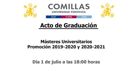 Miniatura para la entrada Acto de Graduación - Másteres Universitarios  Promoción 2019-2020 y 2020-2021