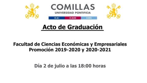 Miniatura para la entrada Acto de Graduación - Facultad de Ciencias Económicas y Empresariales  Promoción 2019-2020 y 2020-2021