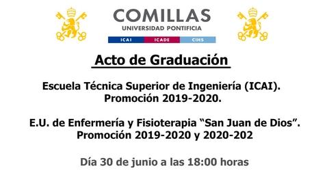 """Miniatura para la entrada Acto de Graduación - Escuela Técnica Superior de Ingeniería  (ICAI)  Promoción 2019-2020 y E.U. de Enfermería y Fisioterapia """"San Juan de Dios"""" Promoción 2019-2020 y 2020-2021"""
