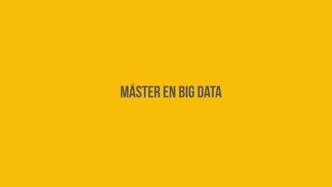 Miniatura para la entrada Máster en Big Data