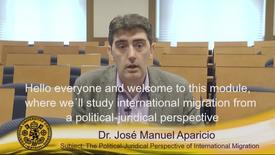 Miniatura para la entrada Dr. José Manuel Aparicio. Subject: The Political-Juridical Perspective of International Migration