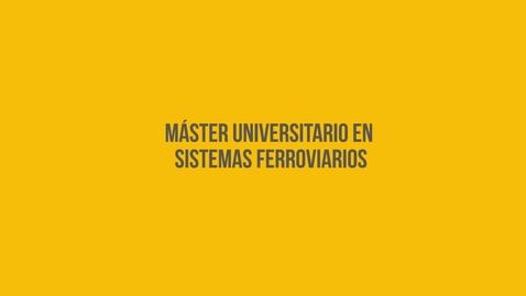 Miniatura para la entrada Máster Universitario en Sistemas Ferroviarios