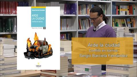 """Miniatura para la entrada Presentación Libro """"Arde la ciudad"""" de Sergio Barciela"""