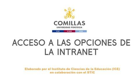 Miniatura para la entrada Acceso a las opciones de la INTRANET