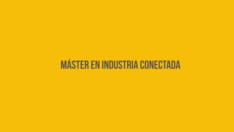Miniatura para la entrada Máster en Industria Conectada
