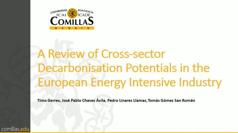Miniatura para la entrada Presentación de trabajo de investigación al IIT Timo Gerres  30/05/2018 : A Review of Cross-sector Decarbonisation Potentials in the European Energy Intensive Industry