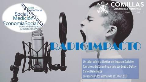 Miniatura para la entrada RADIOIMPACTO 18 Entrevista a Antonio Gonzalez (IMPACT HUB)