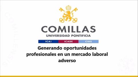 Miniatura para la entrada Generando oportunidades profesionales en un mercado laboral adverso