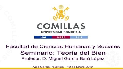 Miniatura para la entrada Teoria del bien 19-01-2019. Curso 2018/2019.