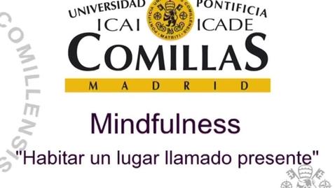 """Miniatura para la entrada Semana de la Ciencia. Mindfulness. """"Habitar un lugar llamado Presente"""".  7/11/2016"""