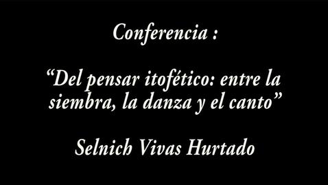 """Miniatura para la entrada """"Del pensar itofético: entre la siembra, la danza y el canto"""" / Selnich Vivas Hurtado"""