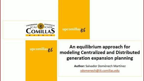 Miniatura para la entrada Presentación de tesis de master al IIT Salvador Doménech 12/02/2018: An Equilibrium Approach for Modeling Centralized and Distributed Generation Expansion Planning