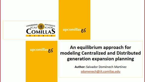 Miniatura para la entrada Presentación de tesis de master al IIT Salvador Doménech 12/02/2018: An Equilibrium Approach for Modeling Centralized and Distributed Generation Expansion Planning