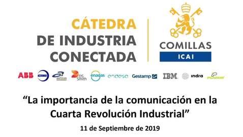 Miniatura para la entrada Cátedra de Industria Conectada : La importancia de la comunicación en la Cuarta Revolución Industrial