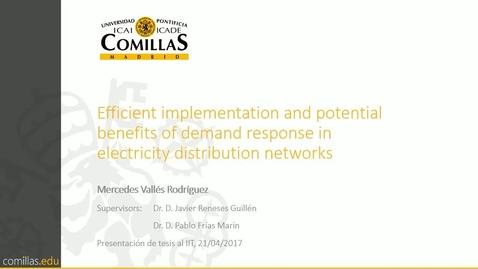 Miniatura para la entrada Presentación de tesis doctoral al IIT Mercedes Vallés 21/04/2017: Efficient Implementation and Potential Benefits of Demand Response in Electricity Distribution Networks