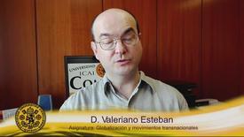 Miniatura para la entrada D. Valeriano Esteban.  Asignatura: Globalización y movimientos transnacionales