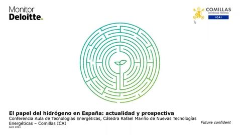 Miniatura para la entrada Aula tecnologías energéticas-El papel del H2 en España-Monitor Deloitte