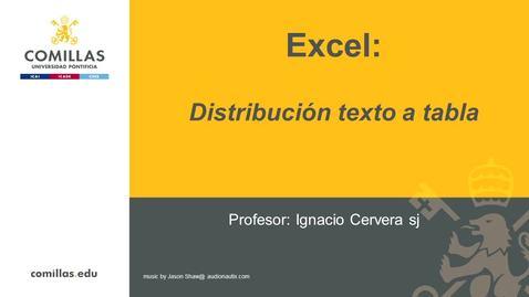 Miniatura para la entrada Excel-2- Distribuir Texto a Tabla