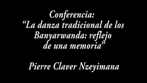 """Miniatura para la entrada """"La danza tradicional de los Banyarwanda: ¿reflejo de una memoria"""" / Pierre Claver Nzeyimana"""