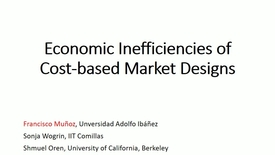 Miniatura para la entrada Seminario divulgativo Fco. Muñoz 30/08/2017: Economic Inefficiencies in cost-based electricity market designs