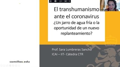 Miniatura para la entrada Webinar: El transhumanismo ante el coronavirus - ¿Un jarro de agua fría o la oportunidad de un replanteamiento?