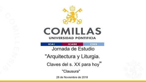 """Miniatura para la entrada Emmo. y Rvdmo. Sr. D. Carlos Osoro. """"Clausura."""" Jornada de Estudio: """"Arquitectura y Liturgia. Claves del s. XX para hoy""""  28/11/2018"""
