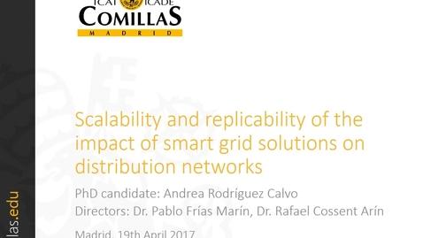 Miniatura para la entrada Presentación de tesis doctoral al IIT Andrea Rodríguez 19/04/2017: Scalability and Replicability of the Impact of Smart Grid Solutions on Distribution Networks