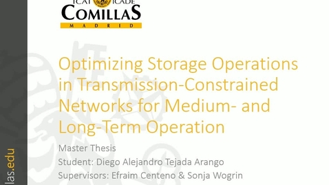 Miniatura para la entrada Presentación de tesis de master al IIT Diego A. Tejada 24/05/2017: Representation of Storage Operations in Network-Constrained Optimization Models for Medium- and Long-Term Operation