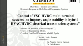Miniatura para la entrada Presentación de tesis doctoral al IIT Javier Renedo 12/12/2017: Control of VSC-HVDC multi-terminal systems to improve angle stability in hybrid HVAC/HVDC electrical transmission systems