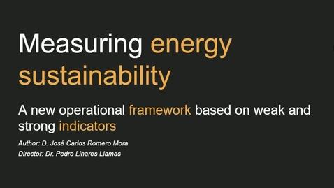 Miniatura para la entrada Presentación de tesis doctoral al IIT Jose Carlos Romero 22/02/2019: Measuring energy sustainability. A new operational framework based on weak and strong indicators