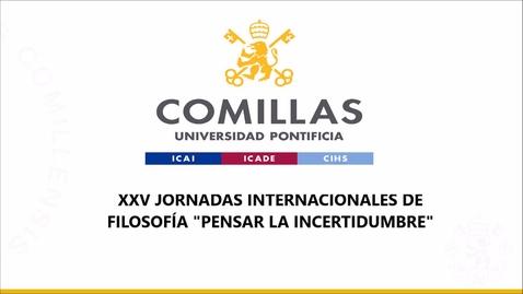 Miniatura para la entrada XXV JORNADAS INTERNACIONALES DE FILOSOFÍA  PENSAR LA INCERTIDUMBRE 1 Parte dia 13 Abril 2021