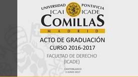 Miniatura para la entrada Facultad de Derecho ICADE - Graduación 2016-2017