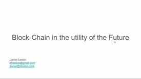 Miniatura para la entrada Seminario divulgativo Daniel Leston 2017/03/29 : Do you know about Blockchain? How does it fit in the Utility of the Future?
