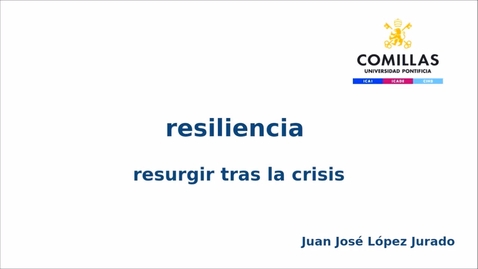 Miniatura para la entrada Resilencia resurgir tras la crisis