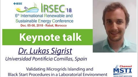 Miniatura para la entrada IRSEC'18 - Operation of Isolated Power Systems under High Shares of Renewables, by Dr. Lukas Sigrist,