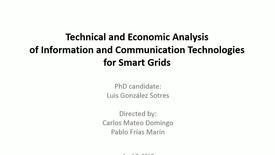 Miniatura para la entrada Presentación de tesis doctoral al IIT Luis González Sotres 07/04/2017: Technical and Economic Assessment of Information and Communication Technologies for Smart Grids
