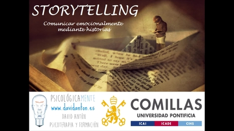 Miniatura para la entrada Storytelling - Comunicar emocionalmente mediante historias
