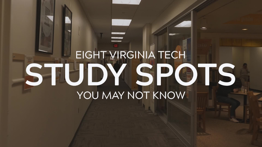 Eight Virginia Tech Study Spots You May Not Know
