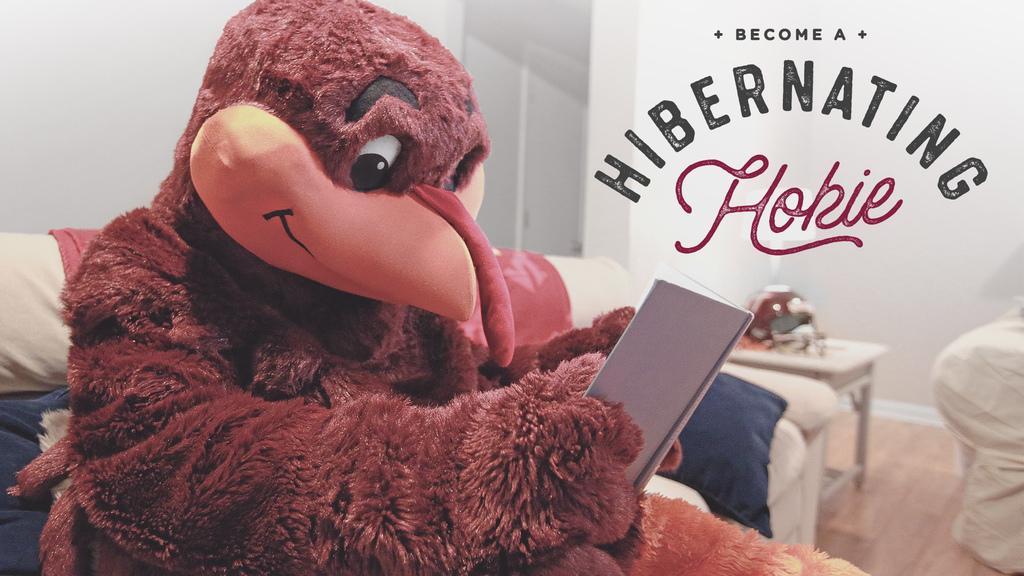 Become a Hibernating Hokie!