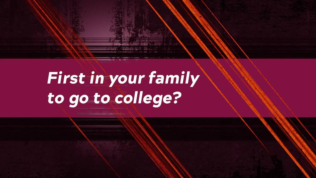 First in your family at college? So is Liah.
