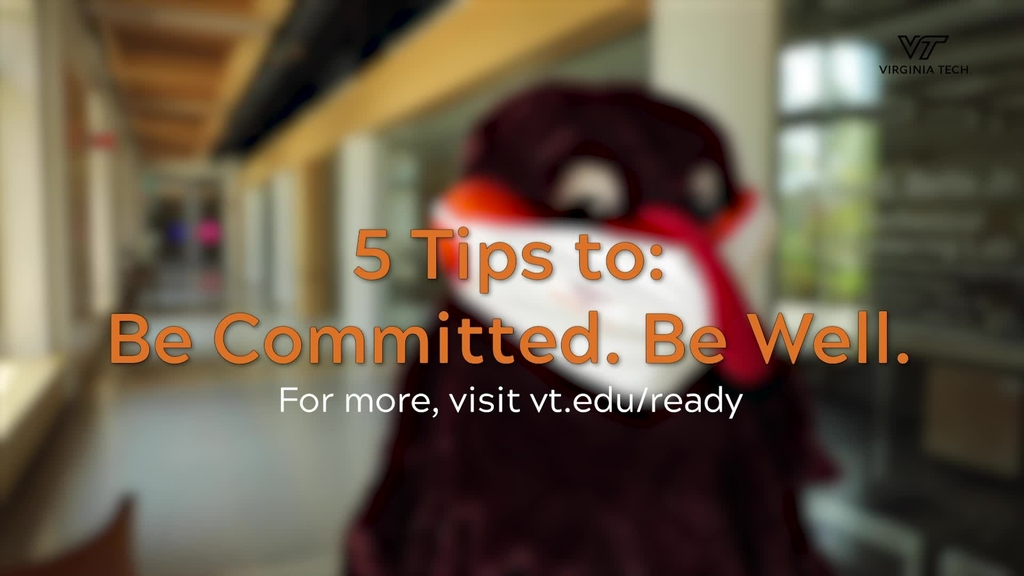 5 Tips to: Be Committed. Be Well.