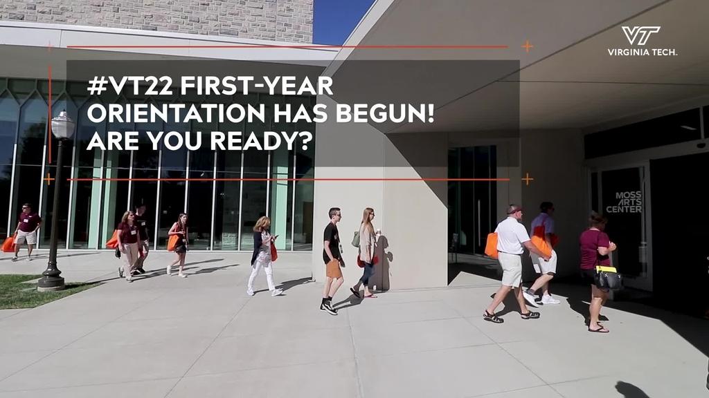 #VT22 First-Year Orientation