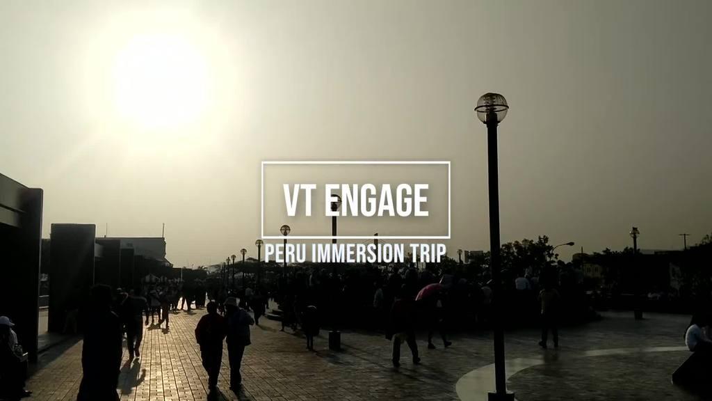 VT Engage Peru Immersion Trip