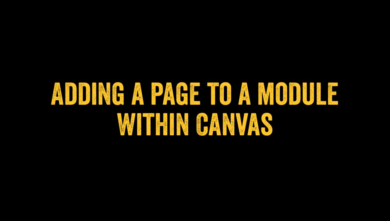 Adding a Page to a Module within Canvas