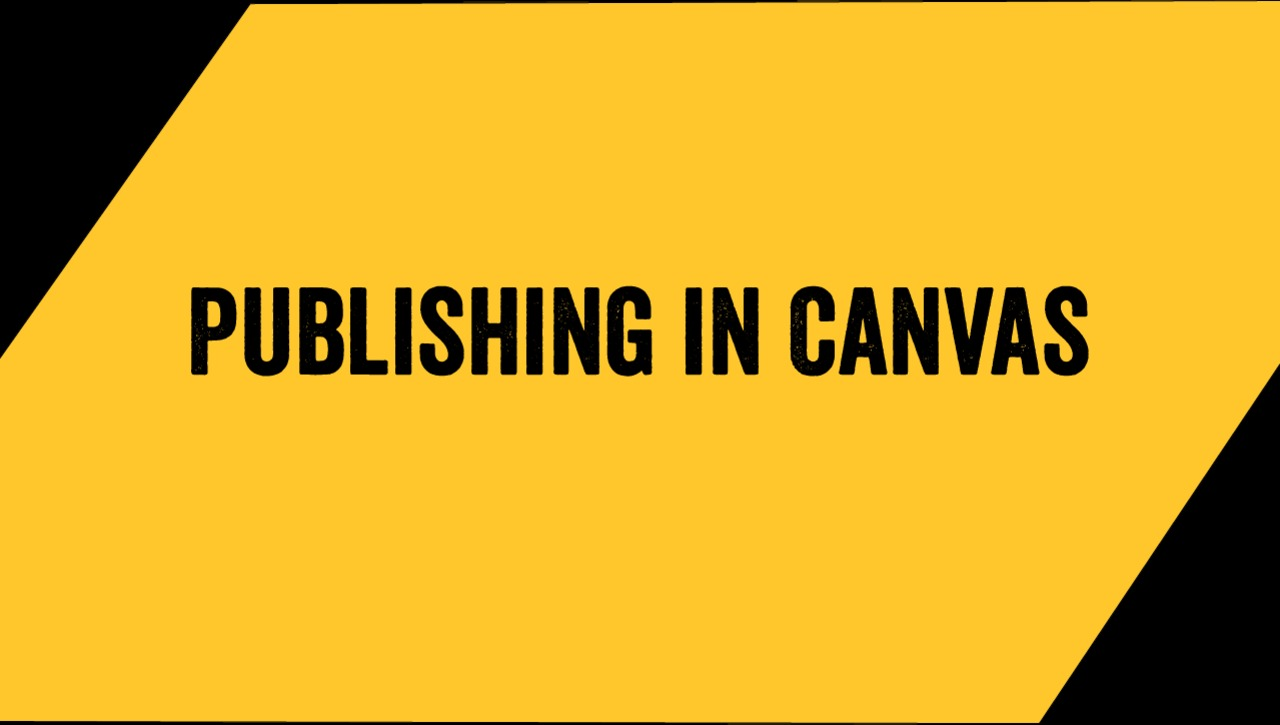 Publishing in Canvas
