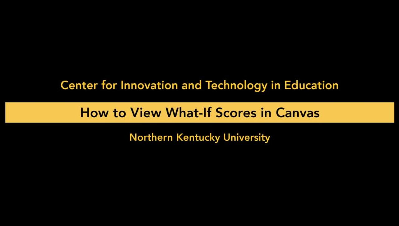 How to View What-If Scores in Canvas