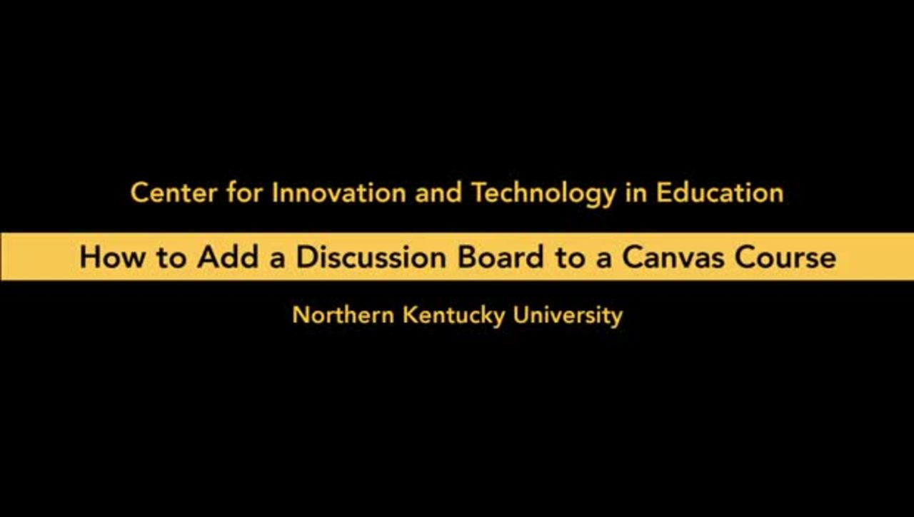 How to Add a Discussion Board to a Canvas Course Site